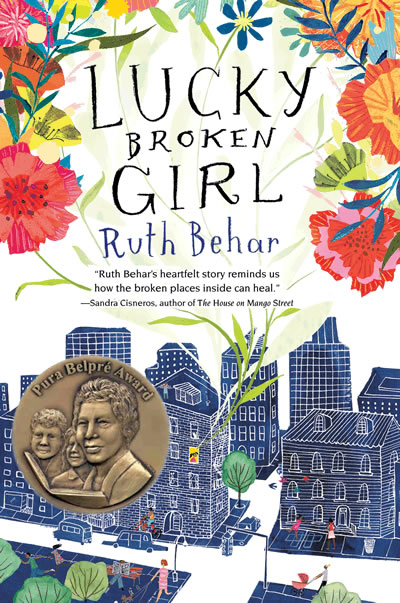 Lucky Broken Girl by author Ruth Behar