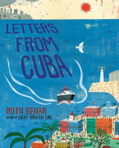 Letters From Cuba by author Ruth Behar